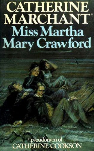 Miss Martha Mary Crawford: Marchant, Catherine