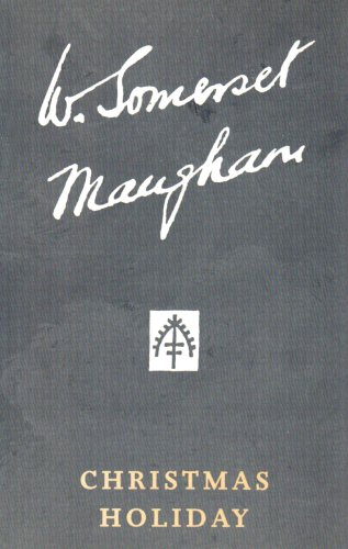9780434456116: Christmas Holiday (The Collected Edition of the Works of W. Somerset Maugham)