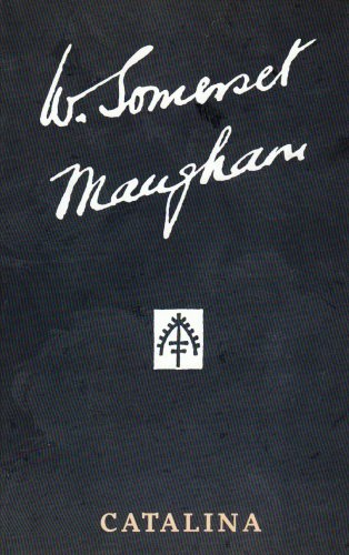 9780434456147: Catalina (The Collected Edition of the Works of W. Somerset Maugham)