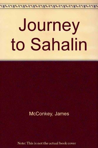 A Journey To Sahalin: McConkey, James