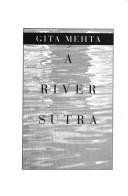 9780434462629: A River Sutra