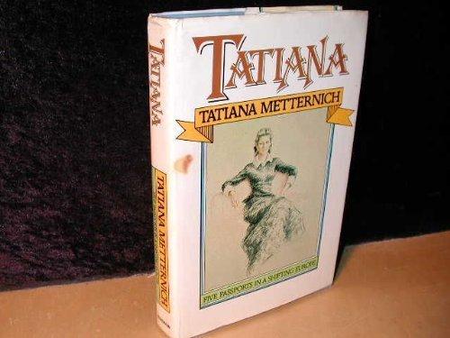 9780434465255: Tatiana: Five Passports in a Shifting Europe