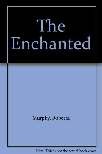 9780434481927: The Enchanted