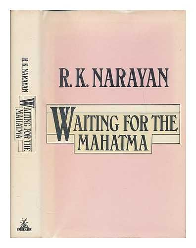 Waiting for the Mahatma (043449609X) by R. K. Narayan