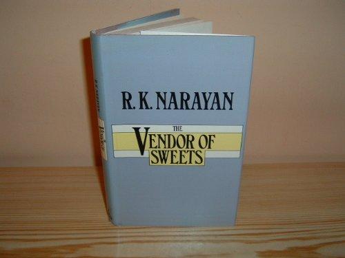 The Vendor of Sweets: Narayan, R.K.