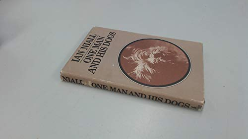 One Man and His Dogs (043451022X) by Ian Niall