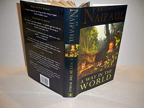 A Way in the World: V. S. Naipaul