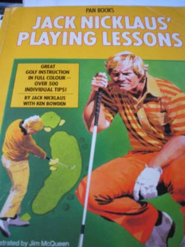 9780434513529: Jack Nicklaus' Playing Lessons