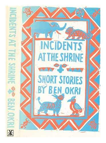 9780434532308: Incidents at the Shrine: Short Stories
