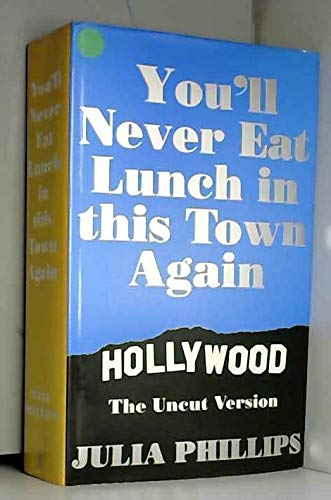 9780434588015: You'll Never Eat Lunch in This Town Again
