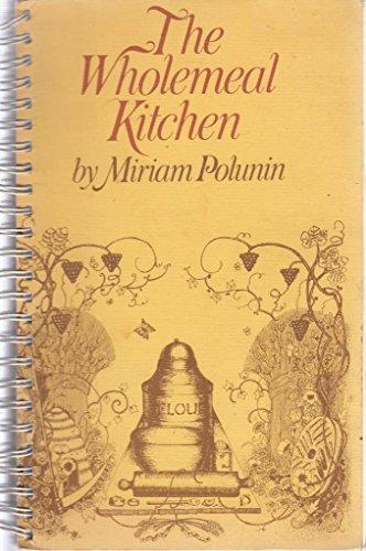 Wholemeal Kitchen (0434592196) by Miriam Polunin