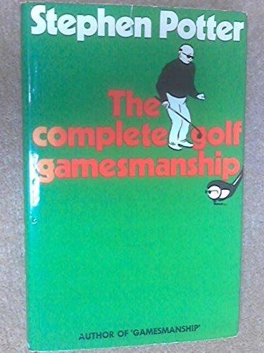 Complete Golf Gamesmanship: Potter, Stephen