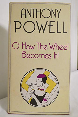 9780434599257: O, How the Wheel Becomes it!