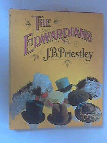 The Edwardians: Priestley, J. B.