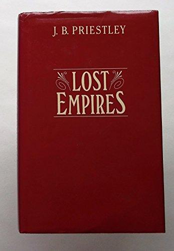 Lost Empires: Priestley, J. B.