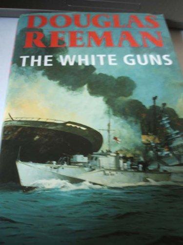 9780434626342: The White Guns