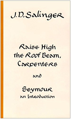 9780434670017: Raise High the Roof Beam, Carpenters, and Seymour an Introduction