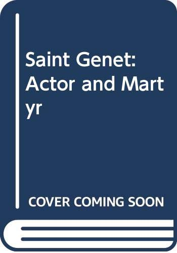 9780434671588: Saint Genet: Actor and Martyr