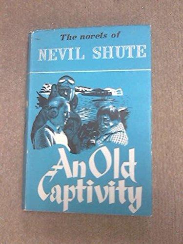 9780434699063: An old captivity
