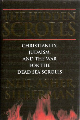 9780434702886: The Hidden Scrolls: Christianity, Judaism and the War for the Dead Sea Scrolls