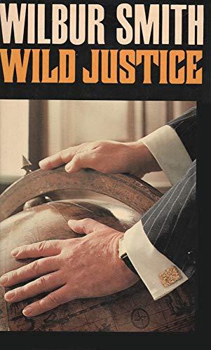 9780434713912: Wild Justice