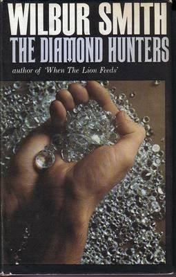 9780434714056: The Diamond Hunters
