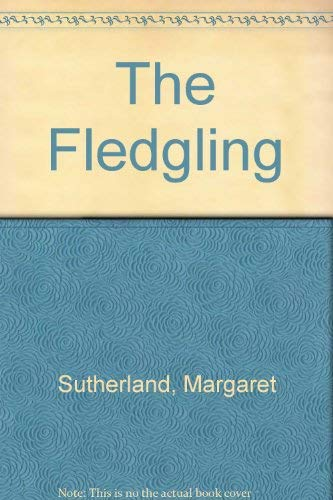 9780434752409: The Fledgling