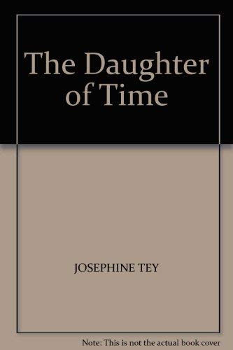 9780434766703: The Daughter of Time
