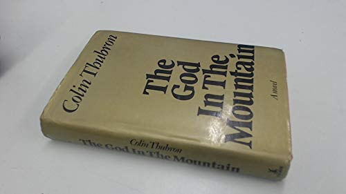 God in the Mountain: Colin Thubron