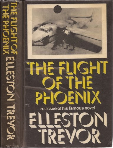Flight of the Phoenix (0434793094) by Elleston Trevor