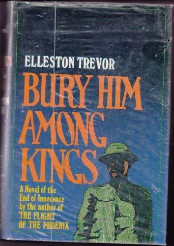 9780434793105: Bury Him Among Kings