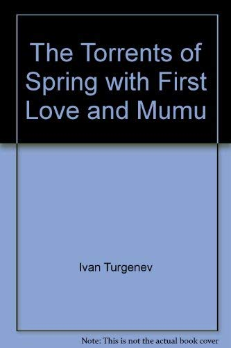 9780434799060: The Torrents Of Spring: With First Love And Mumu