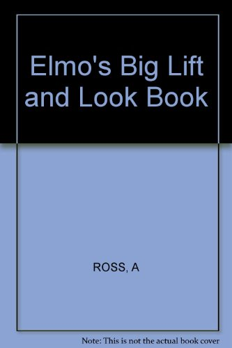 9780434800070: Elmo's Big Lift and Look Book