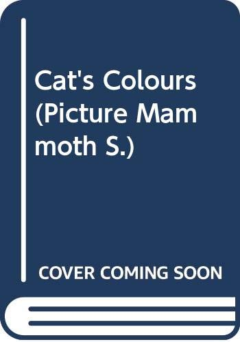 9780434800414: Cat's Colours (Picture Mammoth)