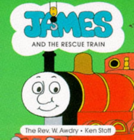 9780434800834: James and the Rescue Train (Thomas the Tank Engine New Chunky Board Books)