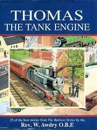 Thomas the Tank Engine. 25 of the: Rev. W. Awdry
