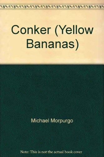 9780434802968: Conker (Yellow Banana Books)