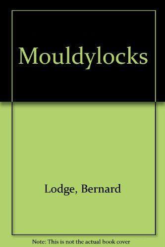 9780434803002: Mouldylocks