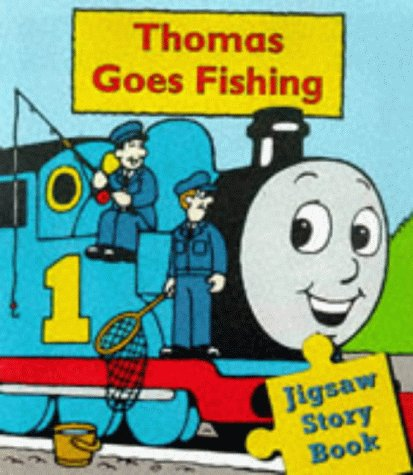 9780434803064: Thomas Goes Fishing: Jig-saw Storybook (Thomas the Tank Engine)