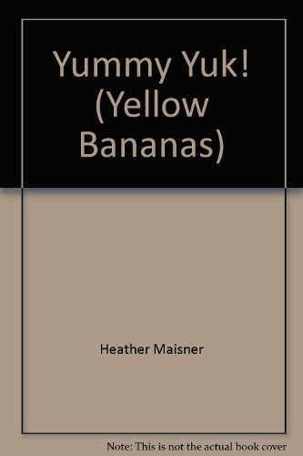 9780434803767: Yellow Banana-Yummy Yuk