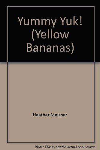 9780434803767: Yellow Banana-Yummy Yuk