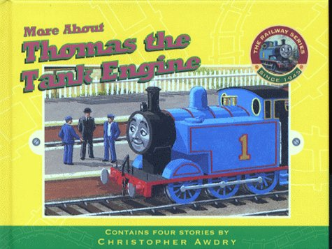 9780434804634: More About Thomas the Tank Engine (Railway)
