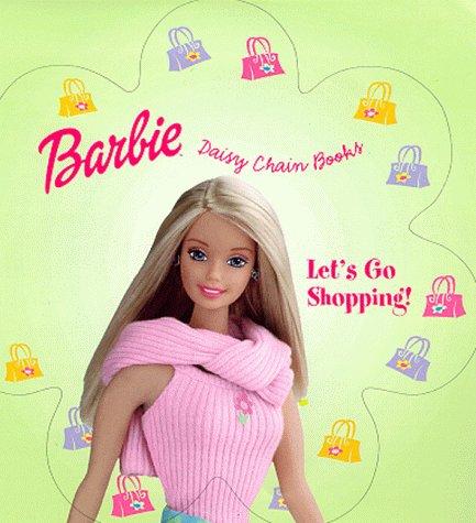 9780434805839: Barbie: Let's Go Shopping (Barbie Daisy Chain Books)