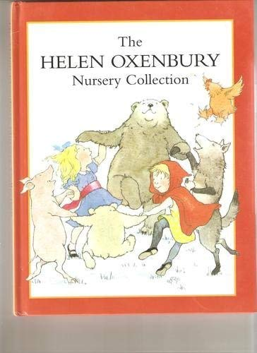 9780434807109: The Helen Oxenbury Nursery Collection