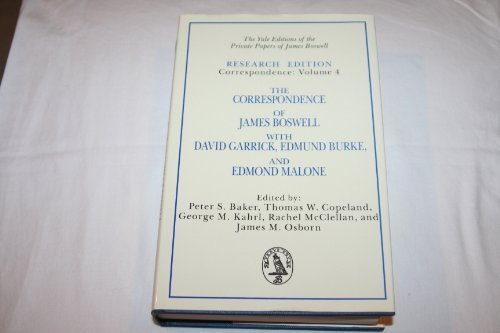 The Correspondence of James Boswell with David Garrick, Edmund Burke, and Edmond Malone ( Volume 4 )