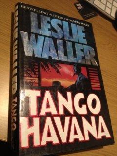 Tango Havana: Waller, Leslie