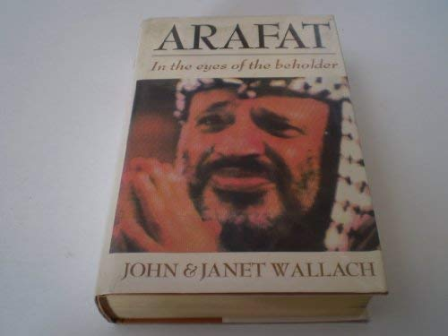 9780434840366: Arafat: In the Eyes of the Beholder