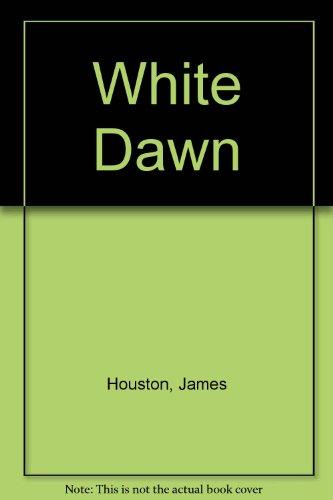 9780434870882: The White Dawn