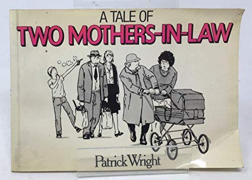 A Tale of Two Mothers-in-Law.,
