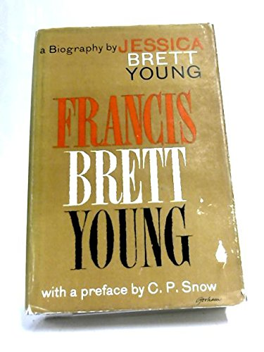 9780434893201: Francis Brett Young: A Biography
